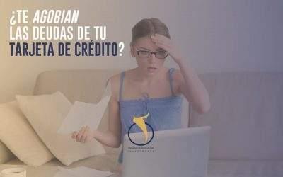 ¿Te Agobian las Deudas de tu Tarjeta de Crédito?